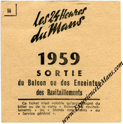 Vintage 1959 24 Hours of Le Mans Ticket Stub for Re Entry to Balcony and Pits Area